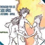 AIPRAL presentó material para celebrar los 500 Años de la Reforma