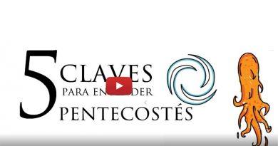 Cinco claves para entender Pentecostés