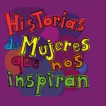 """Lanzan en Uruguay el libro """"Historias de Mujeres que nos inspiran"""""""